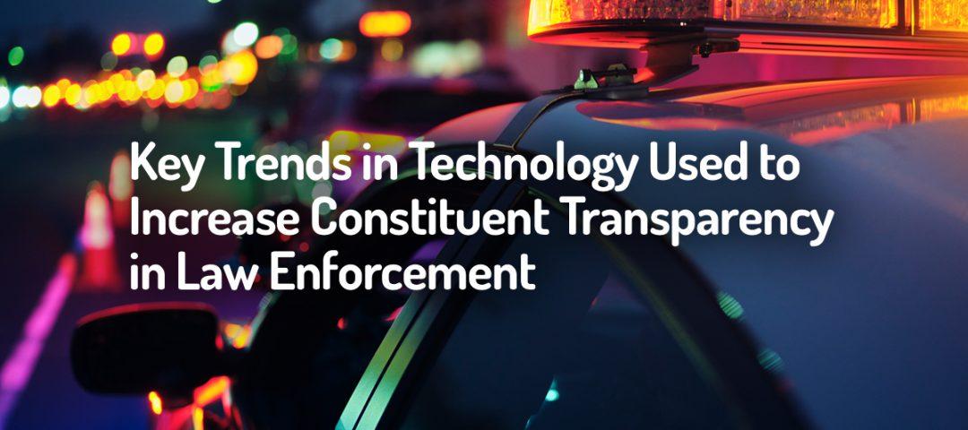 Key Law Enforcement Trends