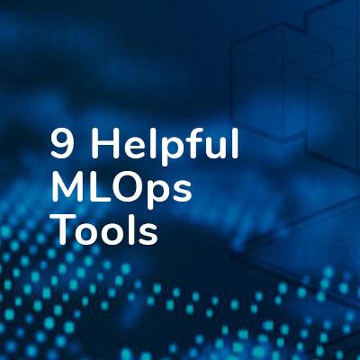 MLOps Tools